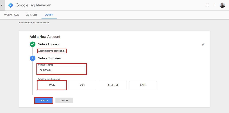 Google Tag Manager - Tworzenie konta v2
